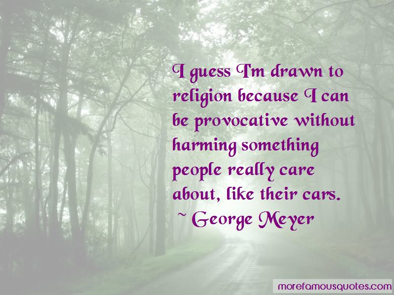 George Meyer Quotes Pictures 2
