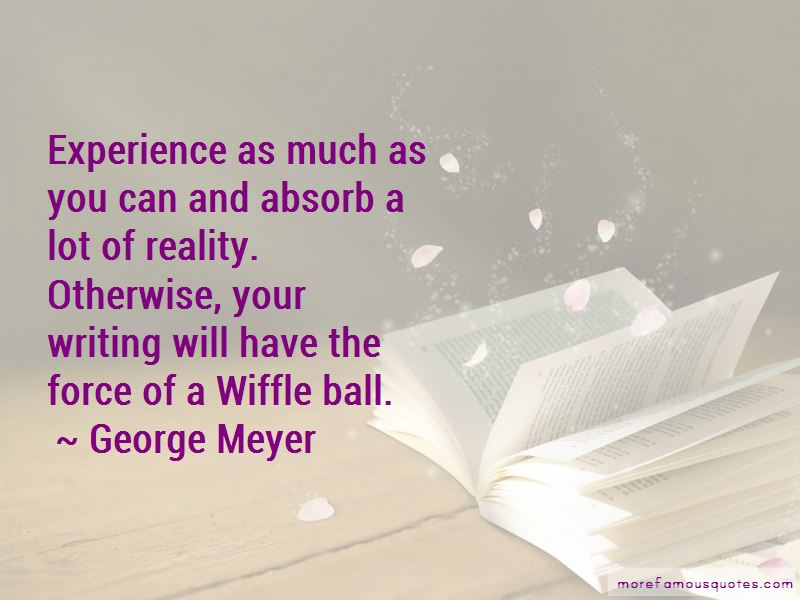 George Meyer Quotes