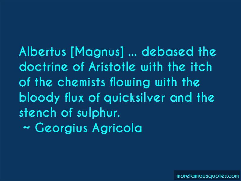 Georgius Agricola Quotes