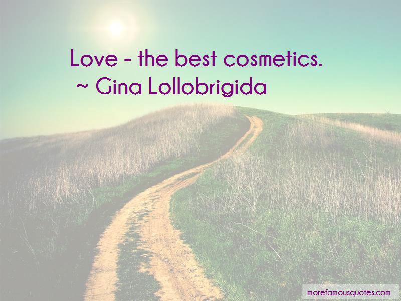 Gina Lollobrigida Quotes Pictures 2
