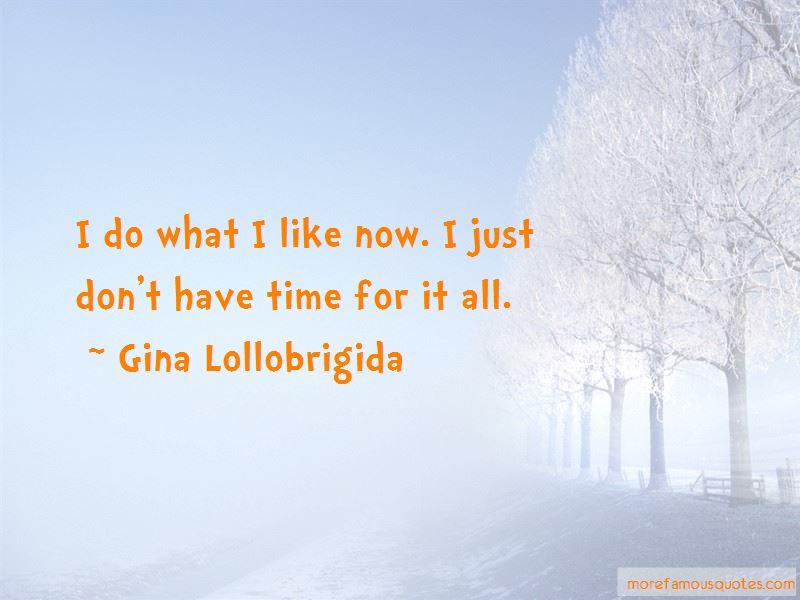 Gina Lollobrigida Quotes Pictures 3