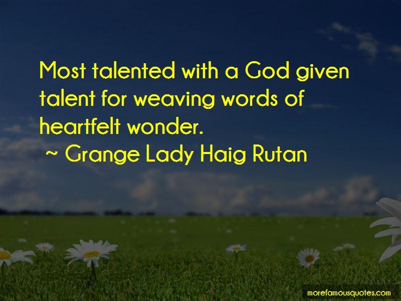 Grange Lady Haig Rutan Quotes