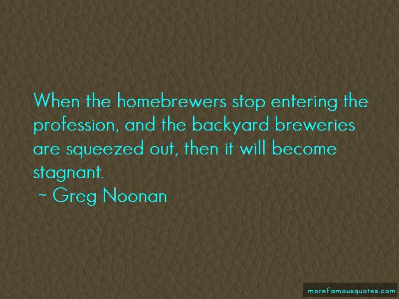 Greg Noonan Quotes