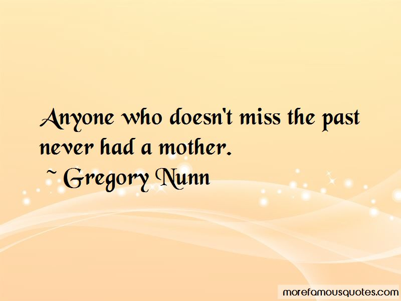 Gregory Nunn Quotes Pictures 2