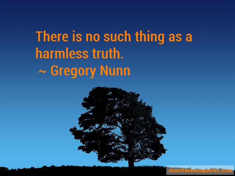 Gregory Nunn Quotes Pictures 3