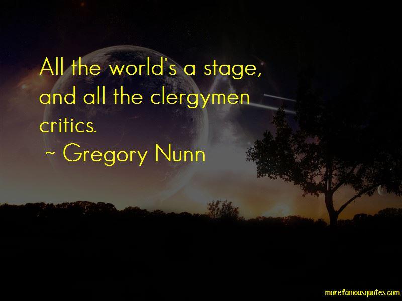 Gregory Nunn Quotes