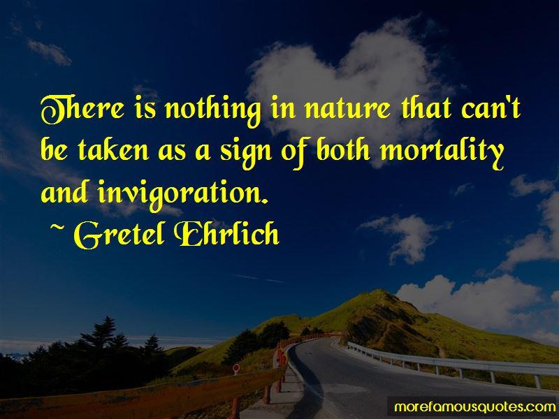 Gretel Ehrlich Quotes Pictures 4