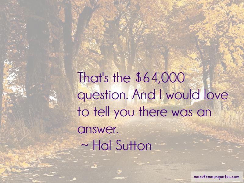 Hal Sutton Quotes Pictures 2