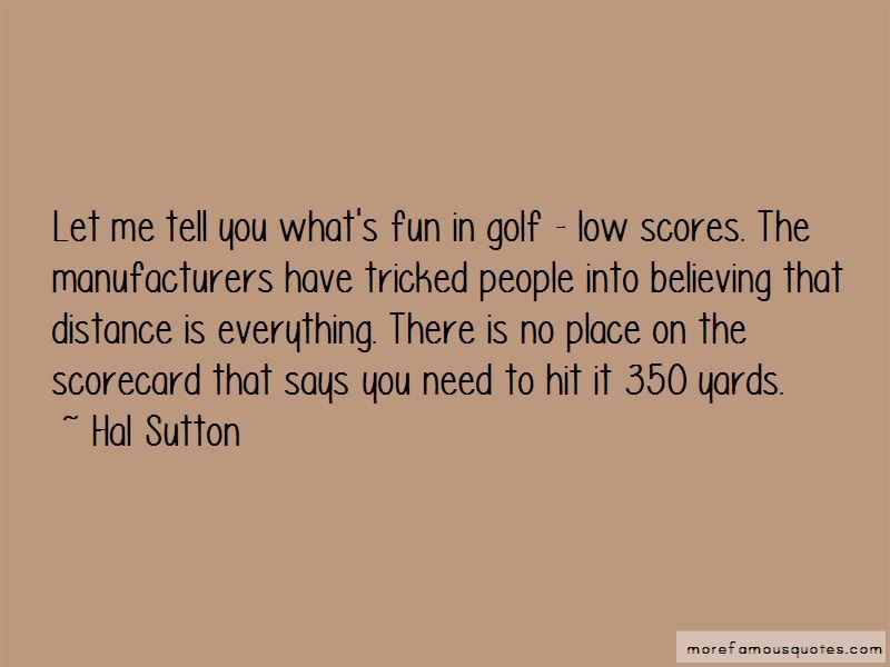 Hal Sutton Quotes Pictures 3