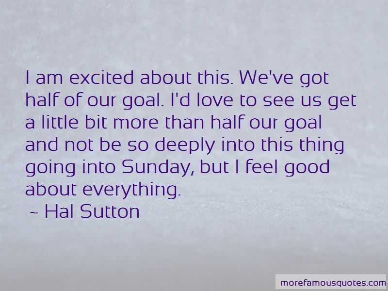 Hal Sutton Quotes Pictures 4