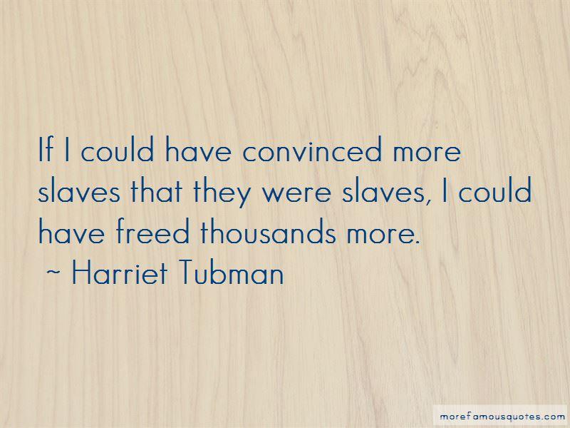 Harriet Tubman Quotes Pictures 3