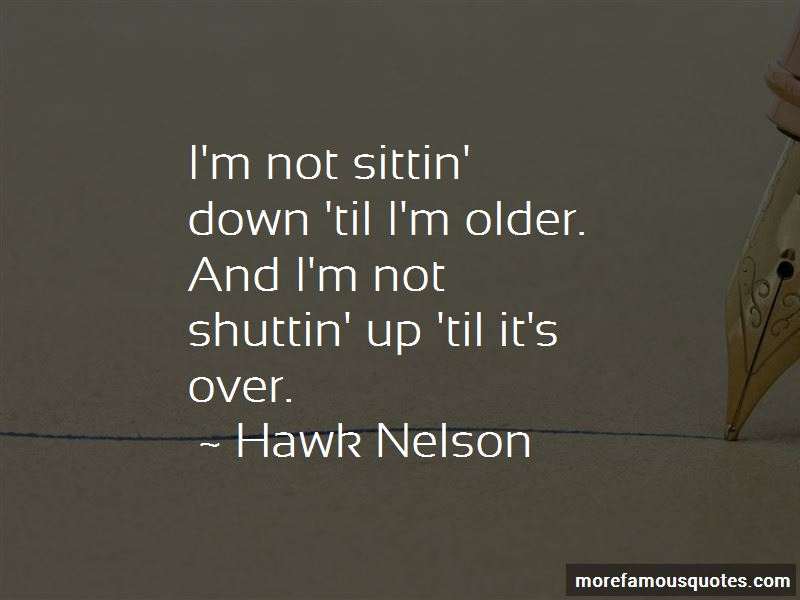 Hawk Nelson Quotes Pictures 2