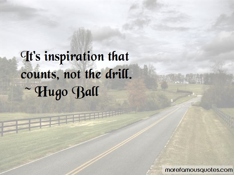 Hugo Ball Quotes Pictures 2