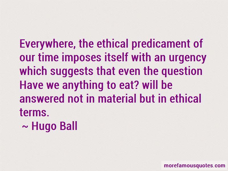 Hugo Ball Quotes