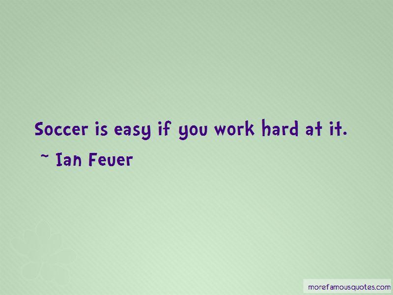 Ian Feuer Quotes