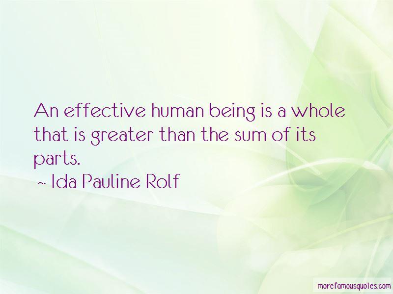 Ida Pauline Rolf Quotes Pictures 2