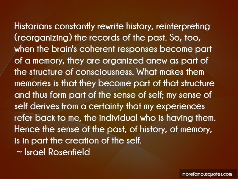 Israel Rosenfield Quotes