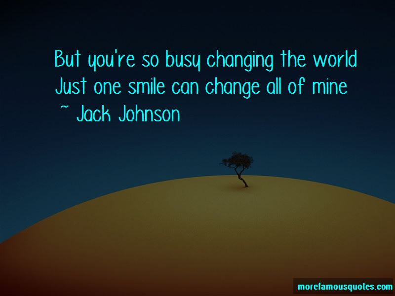 Jack Johnson Quotes Pictures 3
