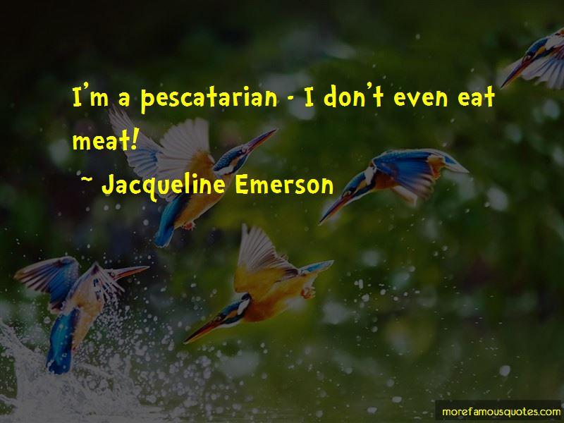 Jacqueline Emerson Quotes Pictures 3
