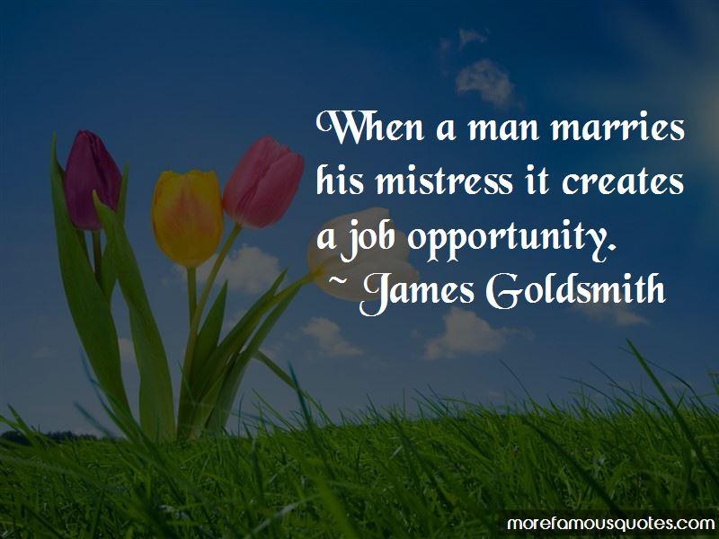 James Goldsmith Quotes