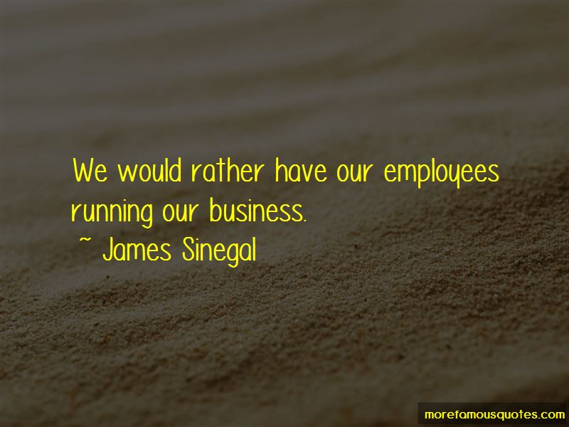 James Sinegal Quotes Pictures 2