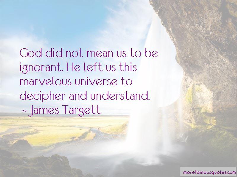 James Targett Quotes