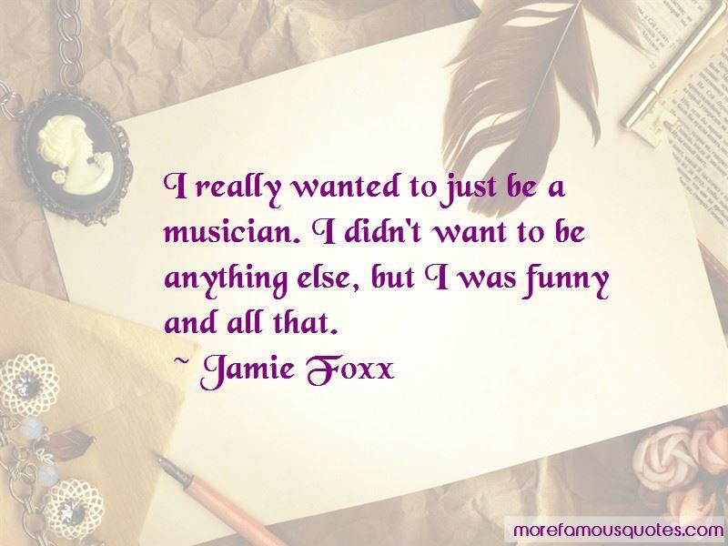 Jamie Foxx Quotes Pictures 2