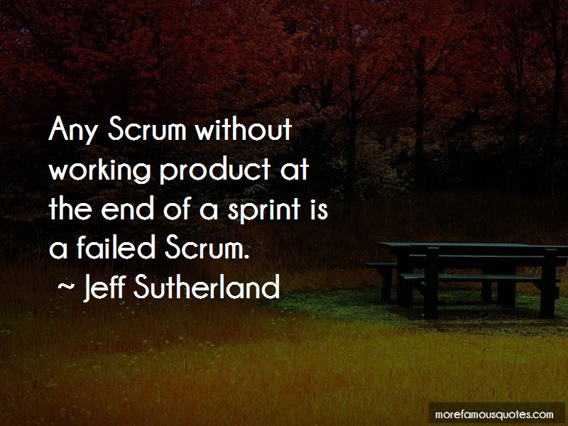 Jeff Sutherland Quotes Pictures 2