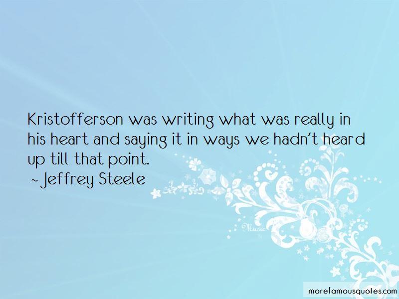 Jeffrey Steele Quotes