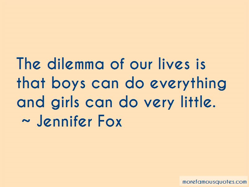 Jennifer Fox Quotes Pictures 2