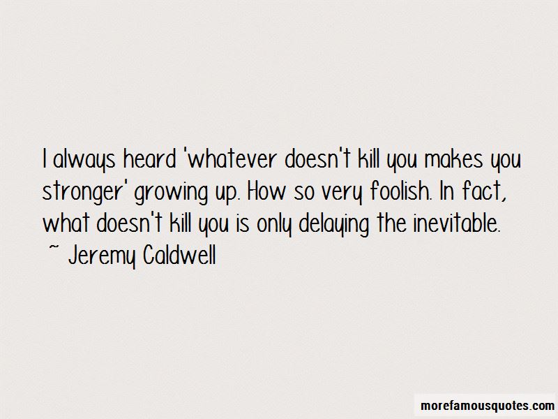 Jeremy Caldwell Quotes Pictures 2