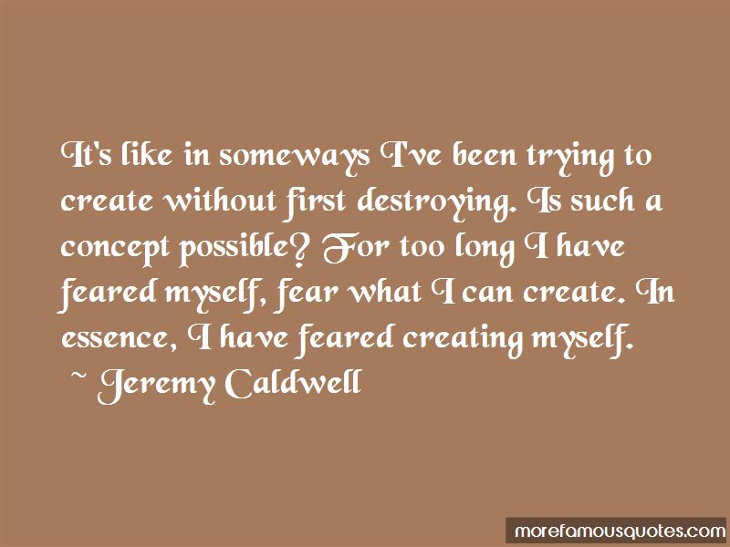 Jeremy Caldwell Quotes