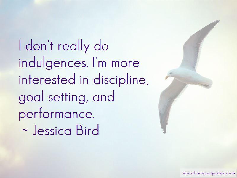 Jessica Bird Quotes