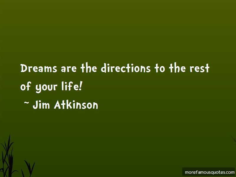 Jim Atkinson Quotes Pictures 3