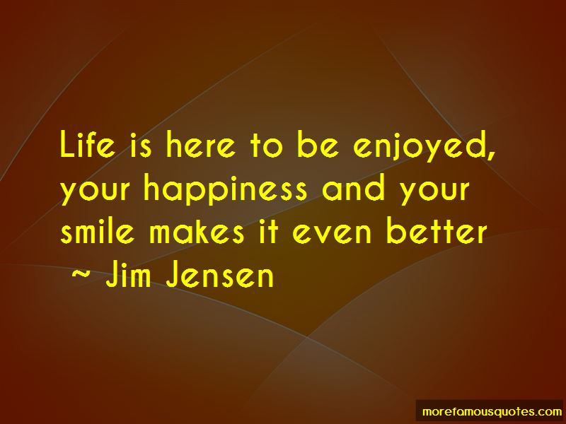 Jim Jensen Quotes Pictures 3