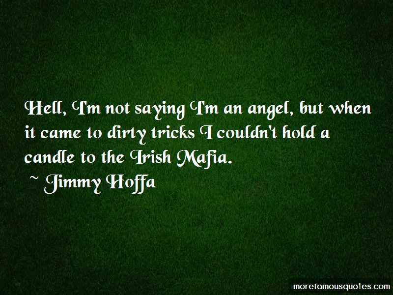 Jimmy Hoffa Quotes Pictures 2