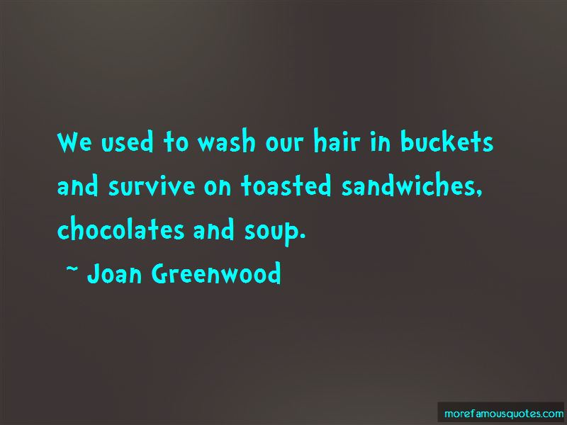 Joan Greenwood Quotes Pictures 2