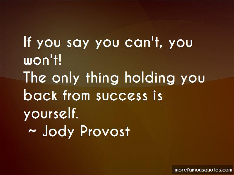 Jody Provost Quotes