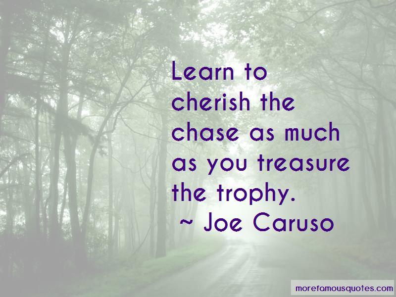 Joe Caruso Quotes