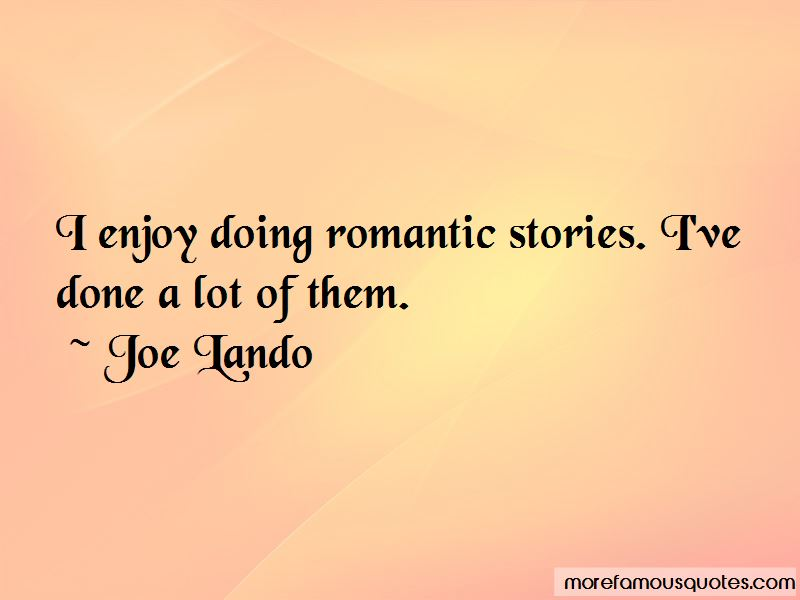 Joe Lando Quotes Pictures 4