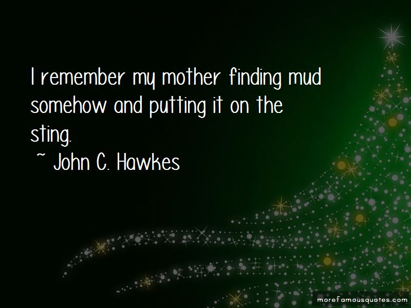 John C. Hawkes Quotes Pictures 2