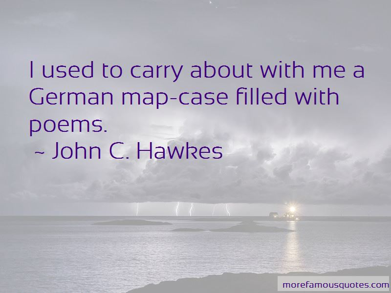 John C. Hawkes Quotes Pictures 3