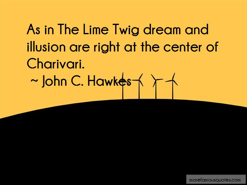John C. Hawkes Quotes Pictures 4