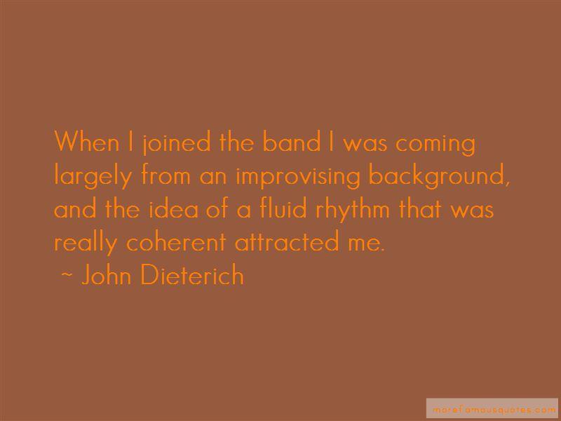 John Dieterich Quotes