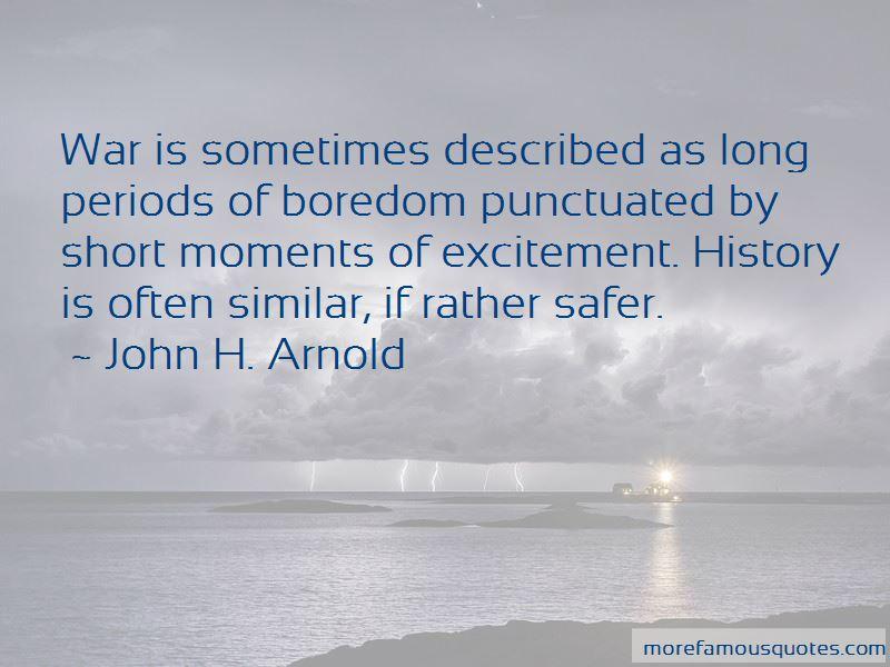 John H. Arnold Quotes