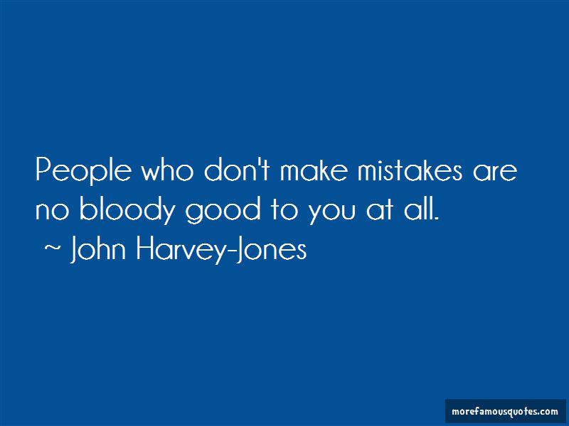 John Harvey-Jones Quotes Pictures 4
