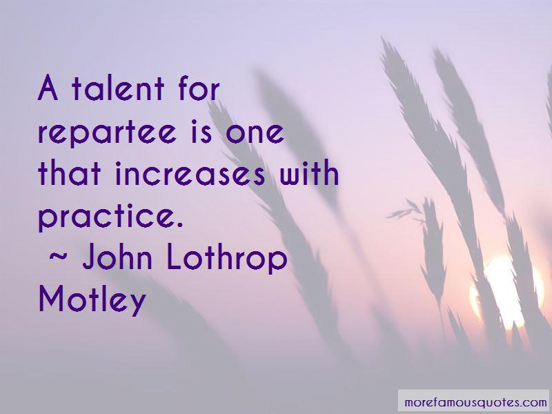 John Lothrop Motley Quotes Pictures 2
