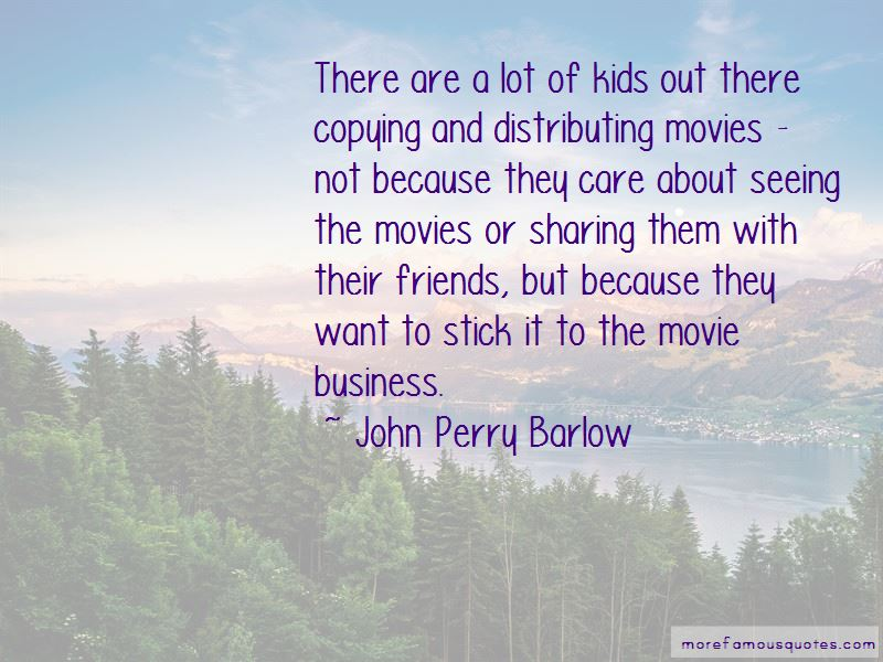 John Perry Barlow Quotes Pictures 4