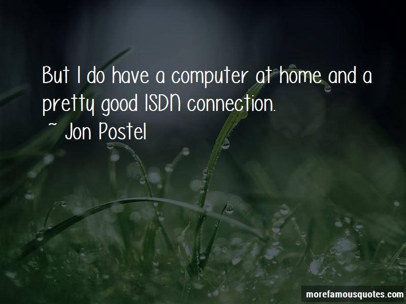 Jon Postel Quotes Pictures 3