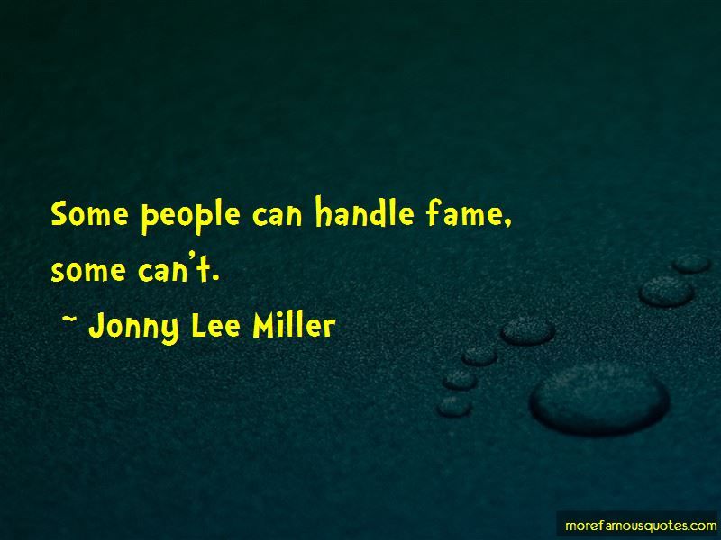 Jonny Lee Miller Quotes Pictures 3